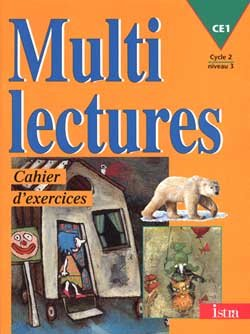Multilectures CE1 - Cahier d'exercices - Edition 1998