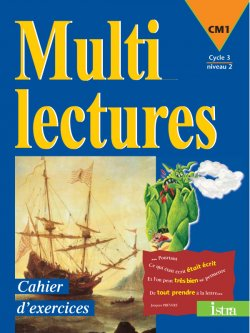Multilectures CM1 - Cahier d'exercices - Edition 1999