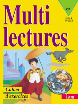 Multilectures CP - Cahier d'exercices - Edition 2001