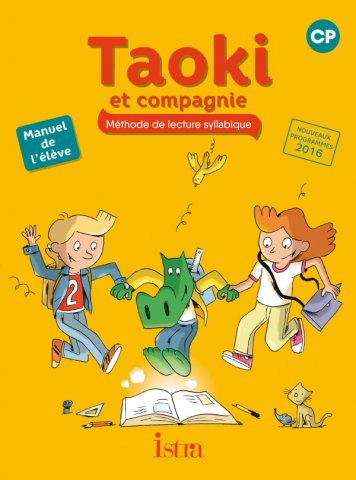 Taoki Et Compagnie Cp Manuel Eleve Edition 2017 Editions Istra