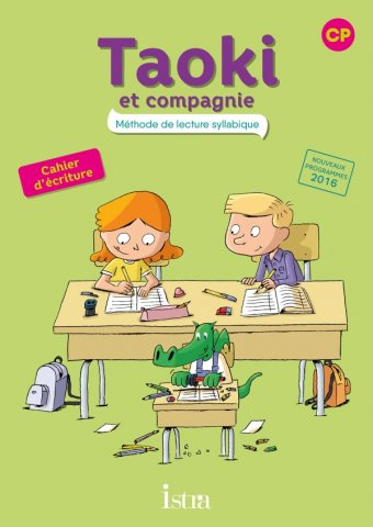 Taoki Et Compagnie Cp Cahier D Ecriture Edition 2017 Editions Istra