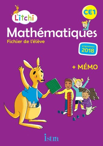 Litchi Mathematiques Ce1 Fichier Eleve Ed 2019 Editions Istra